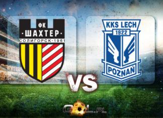 Shakhtyor Soligorsk vs Lech Poznań Liga Europy TYPY